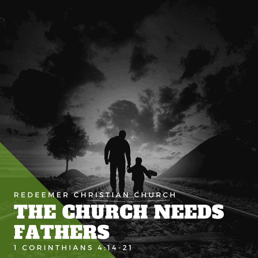 The Church Needs Fathers