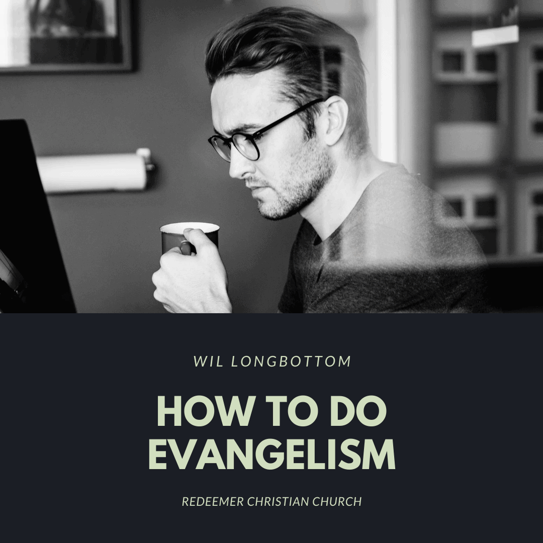 How to Do Evangelism
